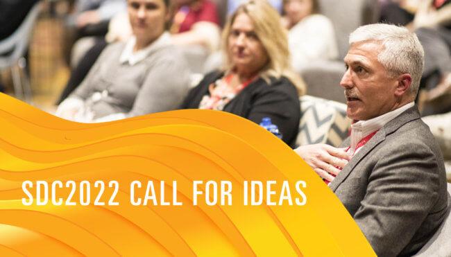 SDC2022 Call for Ideas